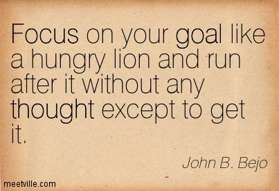 Run towards your goal.