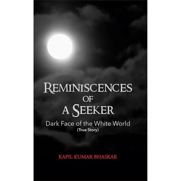 Reminiscences of A Seeker