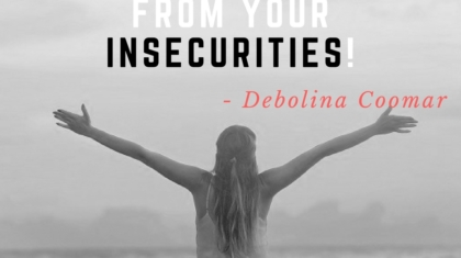 Break free from your insecurities!