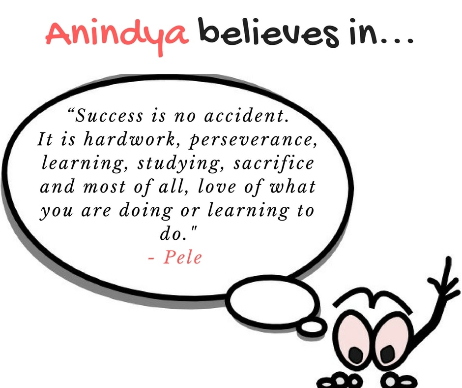 Anindya loves what Pele has said