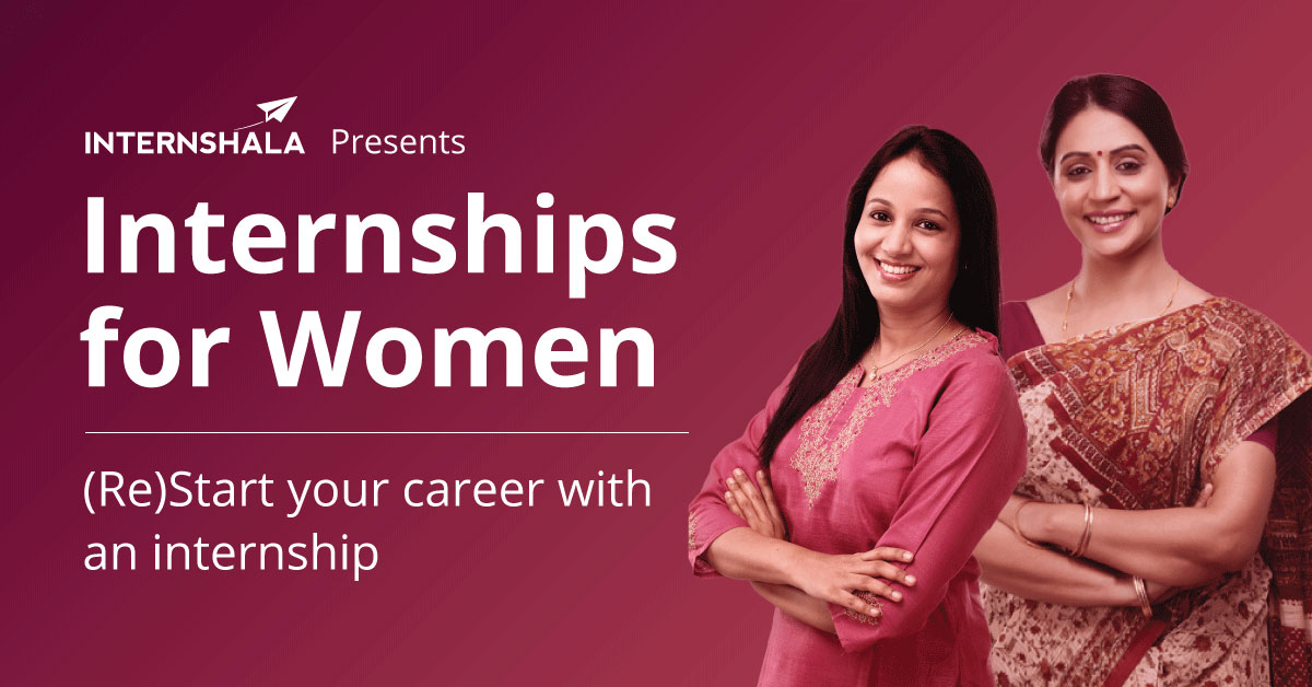 Internships for Women-Intershala
